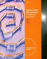 Supply Chain Management A Balanced Approach (3/e)